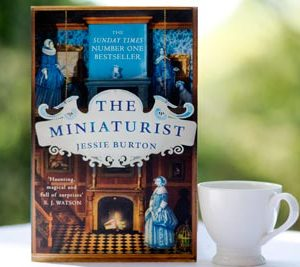 The Miniaturist By Jessie Burton – Doll Houses, Uncanny Events. And A Late Review