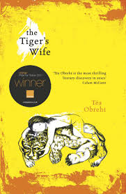 tiger's wife by Tea Obreht