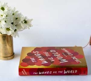 The Wangs Vs The World By Jade Chang – Witty Journey Of A Bankrupt Family Across America