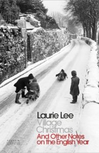 Village Christmas and other notes on the English Year by Laurie Lee