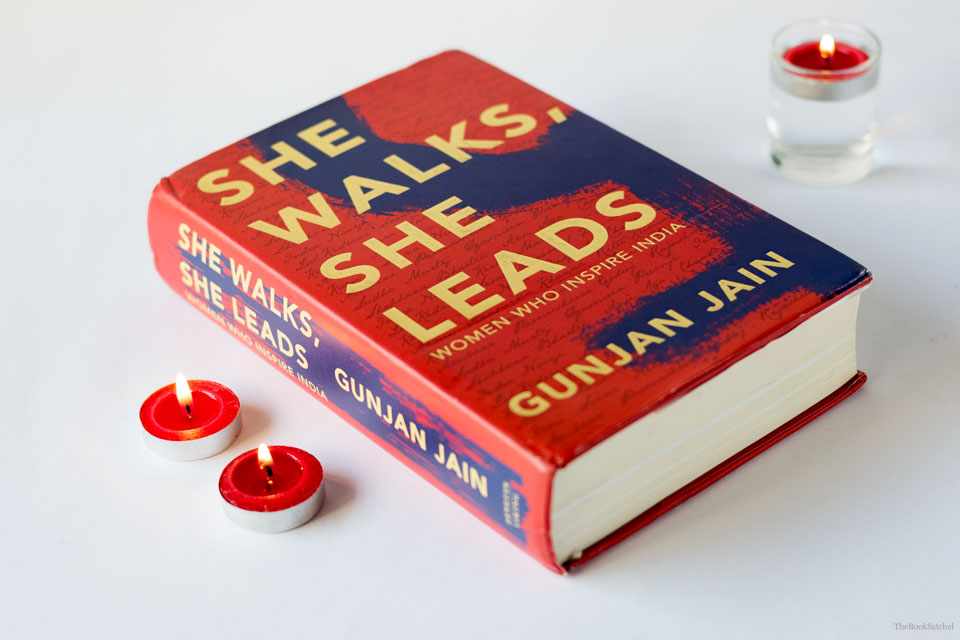 She Walks, She Leads by Gunjan Jain