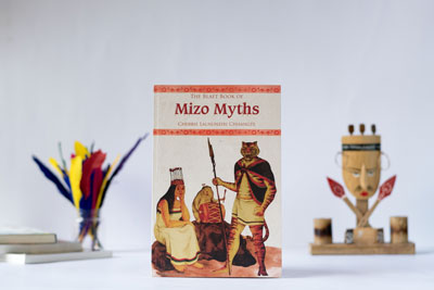 Book Review : The Blaft Book Of Mizo Myths By Cherri Lalnunziri Chhangte