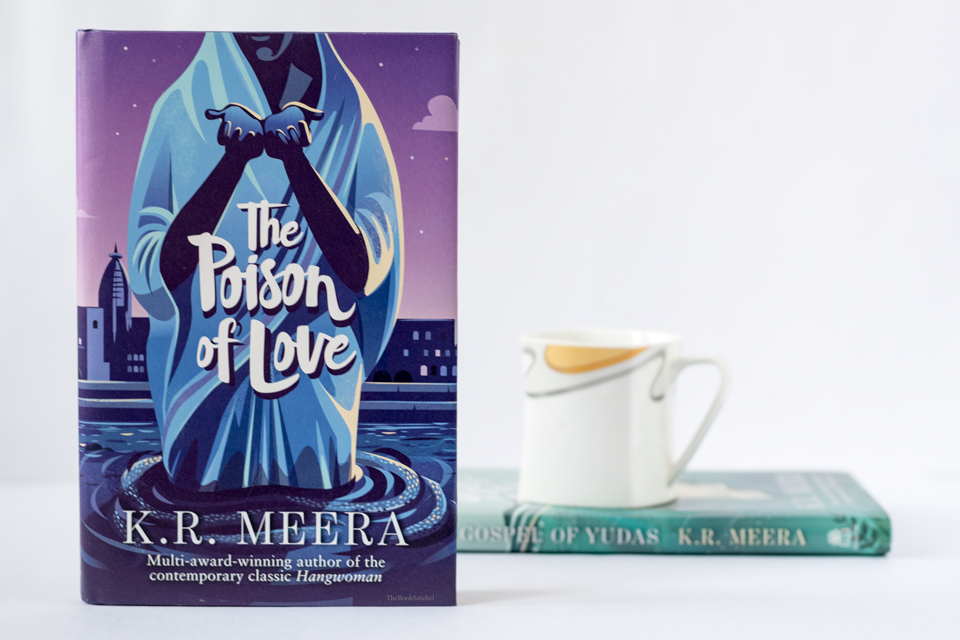 The poison of Love by K. R. Meera