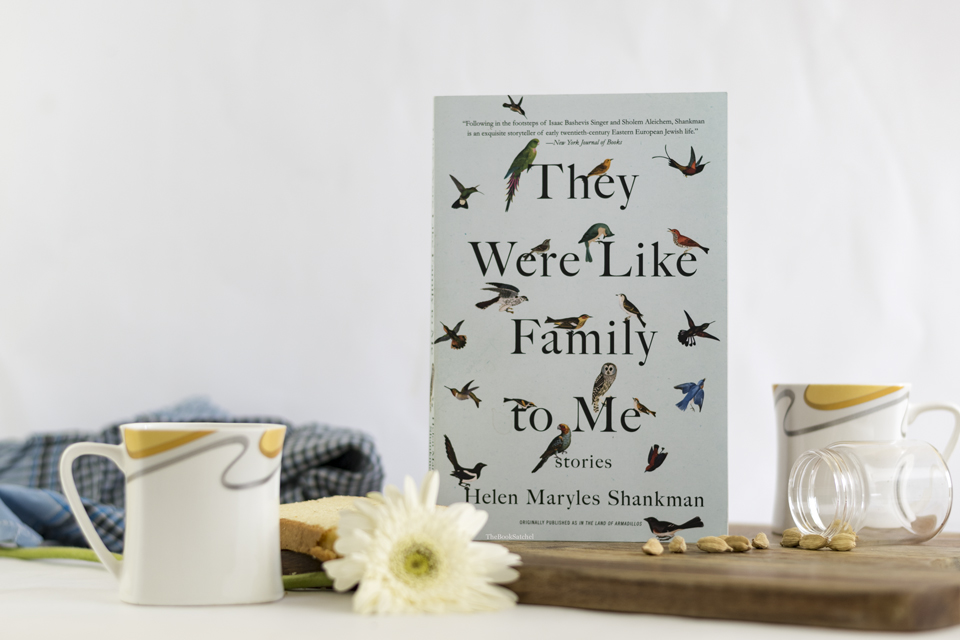 They were like Family to me by Helen Maryles Shankman