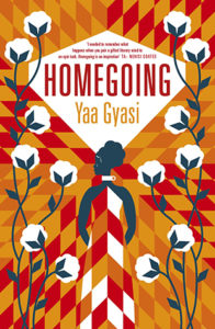 Homegoing by Yaa Gyasi