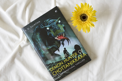 Book Review : The Demon Hunter Of Chottanikkara By S. V. Sujatha