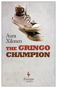 Women in Translation Month #WITMonth : The Gringo Champion
