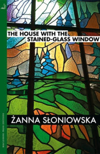 Women in Translation Month #WITMonth: The House with the Stained Glass Windows