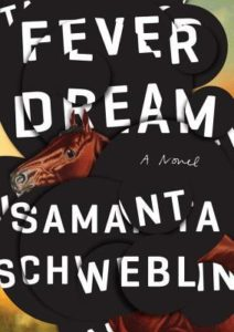 Women in Translation #WiTMonth : Fever Dream by Samantha Schweblin