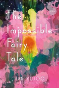 The impossible fairytale by Han yujoo