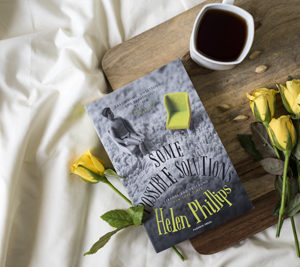 Some Possible Solutions By Helen Philips : When You Are In The Mood For Bizarre Stories