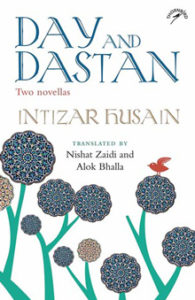 Book review : Day and Dastan by Intizar Hussain